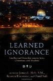 Learned Ignorance: Intellectual Humility among Jews, Christians and Muslims