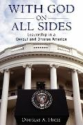 With God on All Sides : Leadership in a Devout and Diverse America