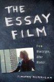 The Essay Film: From Montaigne, After Marker