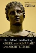 Oxford Handbook of Greek and Roman Art and Architecture