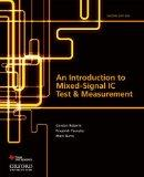 An Introduction to Mixed-Signal IC Test and Measurement (Oxford Series in Electrical and Com...