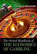 Oxford Handbook of the Economics of Gambling