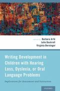 Writing Development in Children with Hearing Loss, Dyslexia, or Oral Language Problems : Imp...
