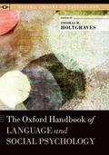 Oxford Handbook of Language and Social Psychology