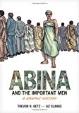 Abina and the Important Men : A Graphic History