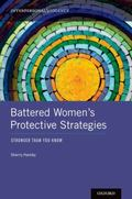 Battered Women's Protective Strategies : Stronger Than You Know