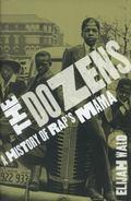 Dozens : A History of Rap's Mama