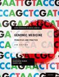 Principles and Practice of Genomic Medicine