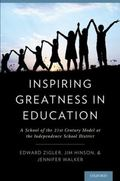 Inspiring Greatness in Education : A School of the 21st Century Model at the Independence Sc...