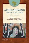 Africanizing Democracies: 1980-Present (African World Histories)