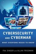 Cybersecurity : What Everyone Needs to Know