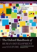 Oxford Handbook of Human Development and Culture : An Interdisciplinary Perspective