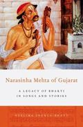 Narasinha Mehta of Gujarat : A Legacy of Bhakti in Songs and Stories