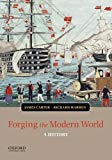 Forging the Modern World: A History