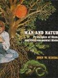 MAN AND NATURE: PRINCIPLES OF HUMAN AND ENVIRONMENTAL BIOLOGY (ADDISON-WESLEY SERIES IN THE ...