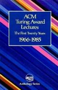 Acm Turning Award Lectures The First Twenty Years  1966 to 1985
