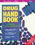 Drug Handbook A Nursing Process Approach