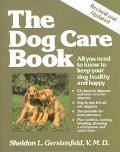 Dog Care Book All You Need to Know to Keep Your Dog Healthy and Happy