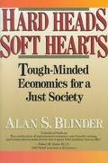 Hard Heads, Soft Hearts Tough-Minded Economics for a Just Society