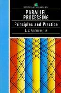 Parallel Processing Principles and Practice