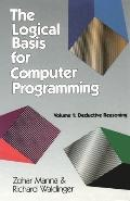 Logical Basis for Computer Programming Deductive Reasoning