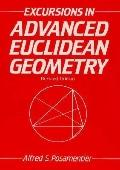 Excursions in Advanced Euclidean Geometry - Alfred S. Posamentier