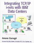 Integrating TCP/IP Internets with IBM - Anura Guruge - Paperback