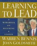 Learning to Lead A Workbook on Becoming a Leader