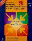 Longman Preparation Course for the Toefl Test: Skills and Strategies