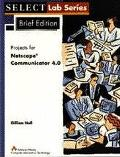 Projects for Netscape Comm.4.0-brief Ed