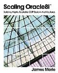 Scaling Oracle8I Building Highly Scalable Oltp System Architectures
