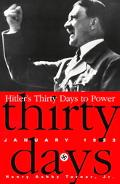 Hitler's Thirty Days to Power January 1933