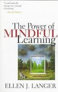 Power of Mindful Learning