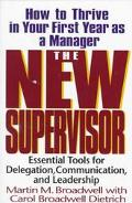 New Supervisor How to Thrive in Your First Year As a Manager