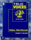 True Voices: An EFL Video, Video Workbook 1 (True Colors Series)