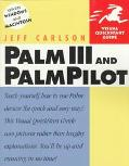 Palm III and Palmpilot Visual QuickStart Guide - Jeff Carlson - Paperback