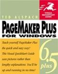 PageMaker 6.5 Plus for Windows: Visual QuickStart Guide