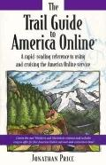 The Trail Guide to America Online - Jonathan Price - Paperback