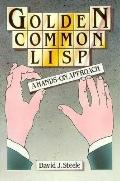 Golden Common Lisp A Hands-On Approach