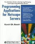 Programming Applications for NetScape Servers - Kaveh Gh. Bassiri - Paperback - Book and CD Rom