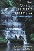 Great Human Diasporas The History of Diversity and Evolution