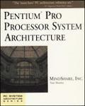 Pentium Pro Processor System Architecture