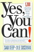 Yes, You Can! 1,200 Inspiring Ideas for Work, Home, and Happiness