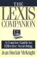 Lexis Companion A Complete Guide to Effective Searching