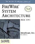 Firewire System Architecture IEEE 1394A