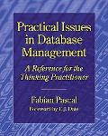 Practical Issues in Database Management A Refernce for the Thinking Practitioner