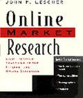 Online Market Research Cost-Effective Searching of the Internet and Online Databases