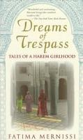 Dreams of Trespass Tales of a Harem Girlhood