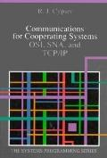 Communications for Cooperating Systems: OSI, SNA, and TCP-IP