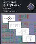 Principles of CMOS VLSI Design: A Systems Perspective (The VLSI System Series)